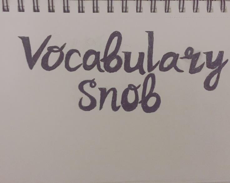 Vocabulary Snob